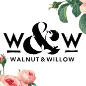 walnut and willow
