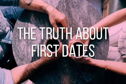 the truth about first dates