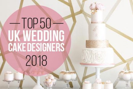 top 50 uk wedding cake designers 2018
