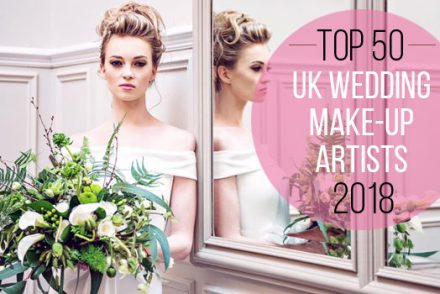 Top 50 Wedding Make-up Artists 2018