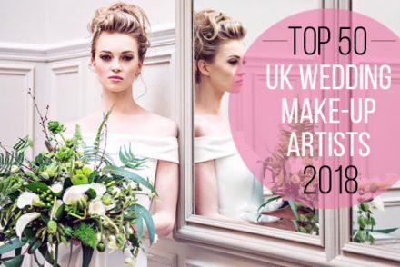 Top 50 Wedding Make-up Artists 2018