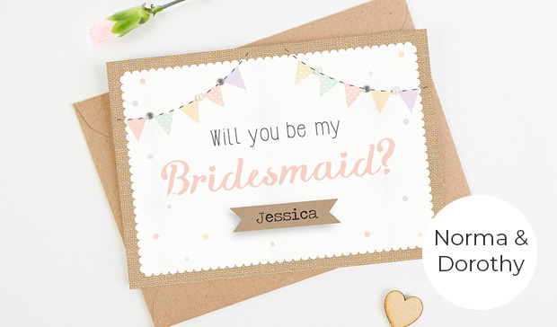 Bridesmaid Card – Norma & Dorothy