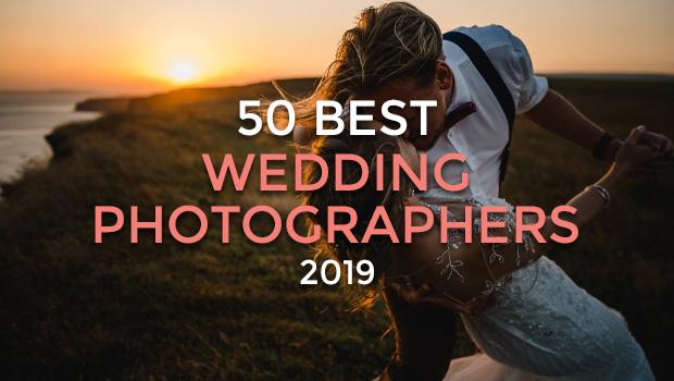 The 50 Best UK Wedding Photographers 2019