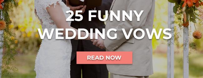 25 Funny Wedding Vows