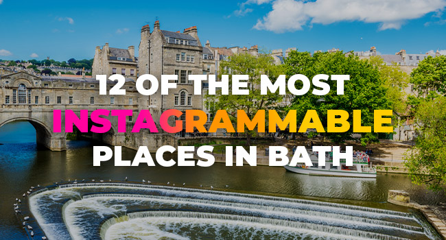 12 of the Most Instagrammable Places in Bath