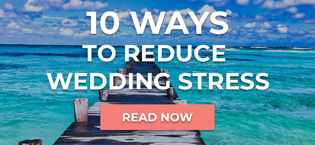 10 Ways to Reduce Wedding Stress
