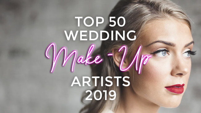 UK's Top 50 Wedding Make-Up Artists 2019