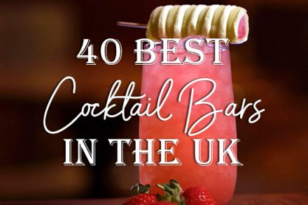 40 Best Cocktail Bars in the UK 2019