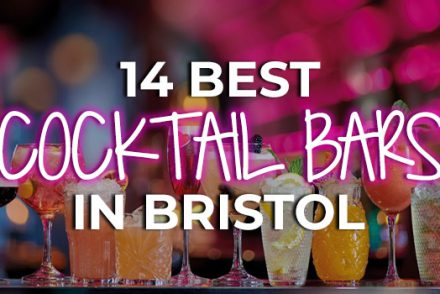 14 Best Cocktail Bars in Bristol