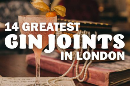 14 Greatest Gin Joints in London