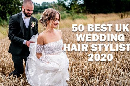 50 BEST UK WEDDING HAIR STYLISTS 2020