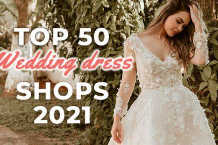 Top 50 Wedding Dress Shop 2021 GoHen