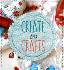 Create and crafts
