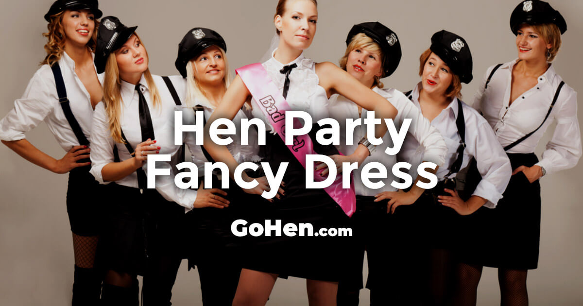Hen Party Ideas For Small Groups: Hen Party Fancy Dress Ideas