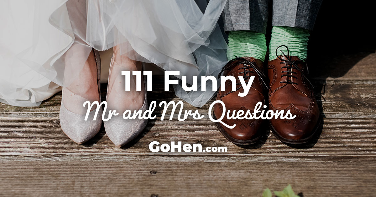 101 Funny Mr And Mrs Questions